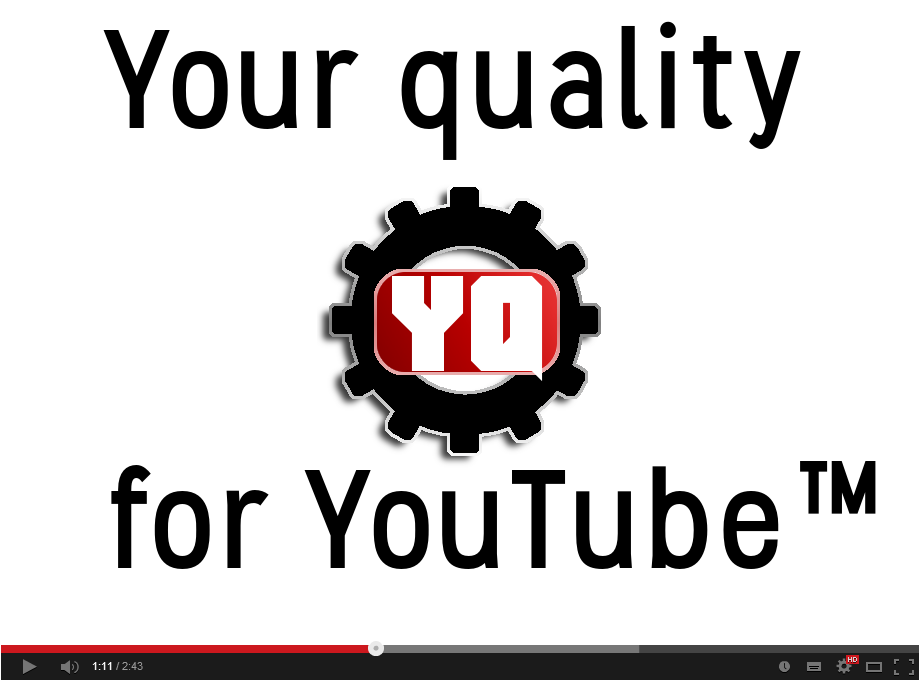 Your quality for YouTube